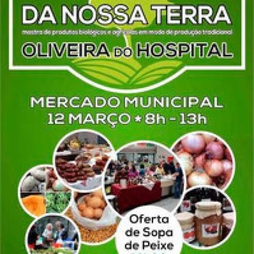 """Sábado é o dia """"Da Nossa Terra"""" no mercado de Oliveira do Hospital"""
