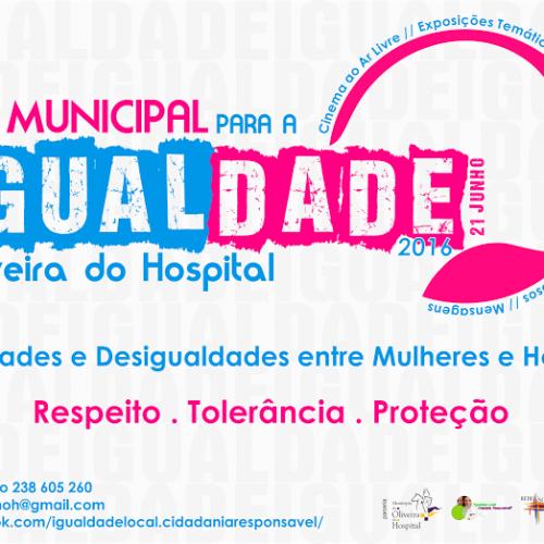 Oliveira do Hospital comemora Semana dedicada à Igualdade