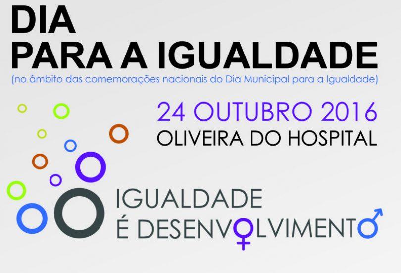 Município de Oliveira do Hospital associa-se às comemorações nacionais dedicadas à Igualdade