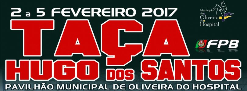 Taça Hugo dos Santos disputa-se novamente em Oliveira do Hospital e com novo figurino