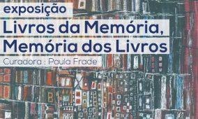 """Exposição """"Livros da Memória, Memória dos Livros"""" inaugurada hoje em Oliveira do Hospital"""