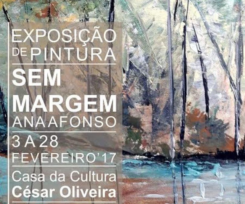 Exposição de pintura de Ana Afonso na Casa da Cultura de Oliveira do Hospital