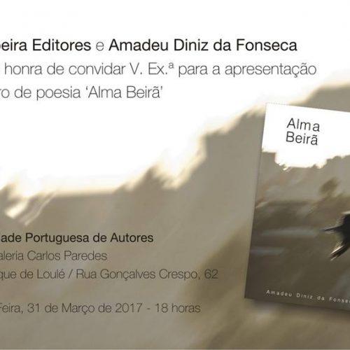 """Amadeu Diniz da Fonseca publica """"Alma Beirã"""""""