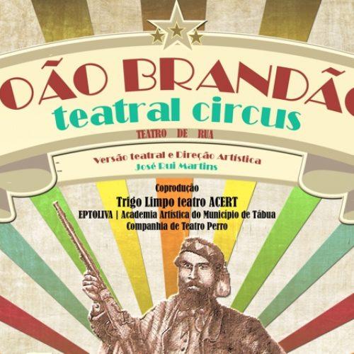 Espetáculo João Brandão Teatral Circus em Tábua
