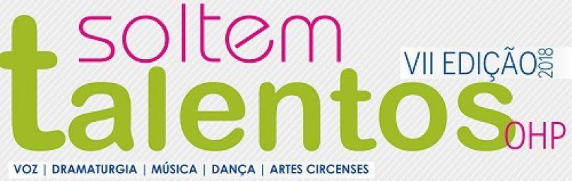 Estão abertas as inscrições para o concurso Soltem Talentos 2018