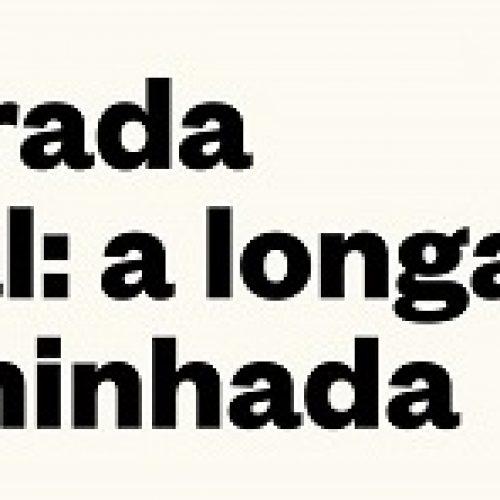 """Piodão promove """"Estrada Real: A Longa Caminhada"""""""