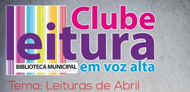 """""""Leituras de Abril"""" é o tema do mês do Clube de Leitura em Voz Alta"""