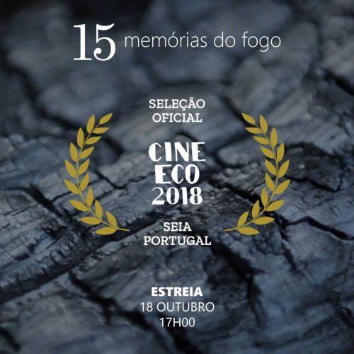 """""""Memórias do Fogo"""" chega ao CineEco-Festival Internacional de Cinema Ambiental da Serra da Estrela"""