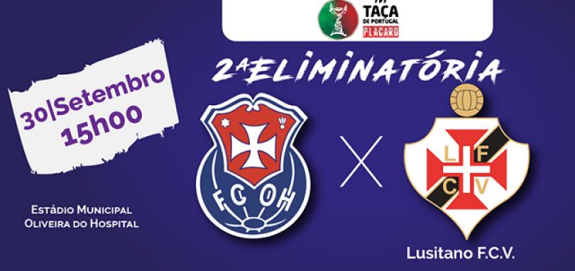 Taça de Portugal: FCOH disputa 2ª eliminatória frente ao Lusitano FCV