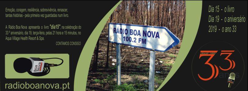 """Rádio Boa Nova apresenta """"Dia 15"""" na comemoração do 33º aniversário"""