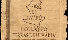 """Município de Oliveira do Hospital promove o I Colóquio """"Terras de Ulvária"""""""