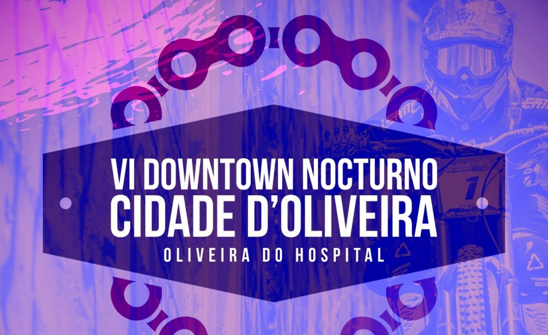 VI Downtown Nocturno Cidade D'Oliveira realiza-se no sábado