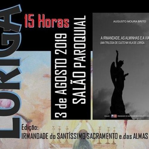 Irmandade de Loriga lança livro no dia 3 de agosto