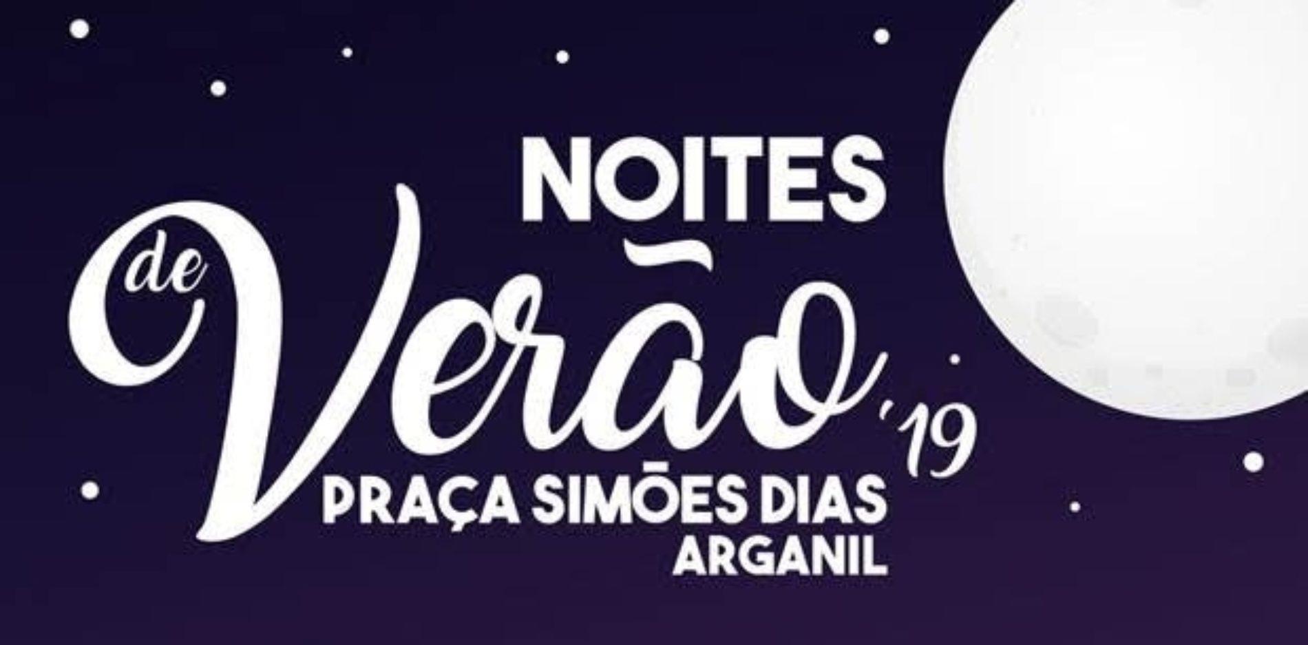 """Arganil promove """"Noites de Verão"""" em agosto"""