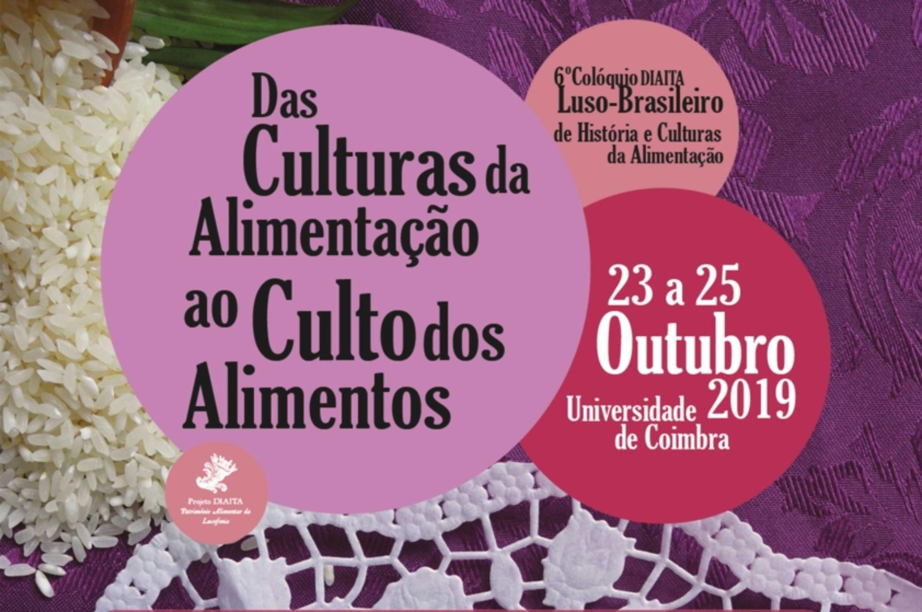 Oliveira do Hospital acolhe 6.º Colóquio DIAITA Luso-brasileiro de História e Culturas da Alimentação