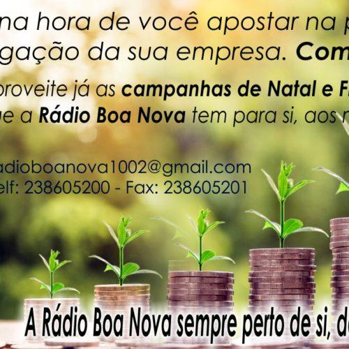 A Rádio Boa Nova com campanhas especiais de publicidade.