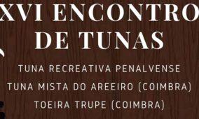 Sociedade Recreativa Penalvense promove XVI Encontro de Tunas