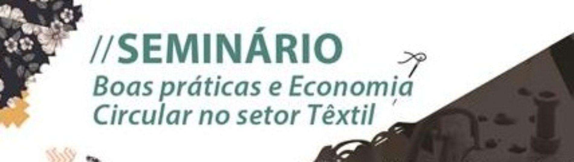 """Arganil promove Seminário """"Boas práticas e economia circular no setor têxtil"""