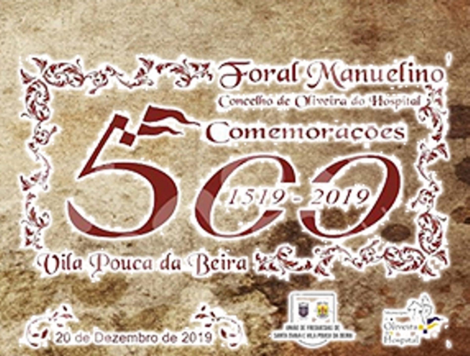 UF de Santa Ovaia e Vila Pouca da Beira comemora 500 anos de Foral Novo D. Manuel I